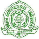 Assam Agricultural University Recruitment 2017 – Assistant Food Microbiologist and Sr. Research Assistant