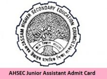 AHSEC Junior Assistant Admit Card 2018