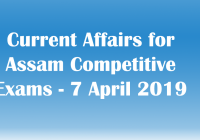 Current Affairs for Assam Competitive Exams