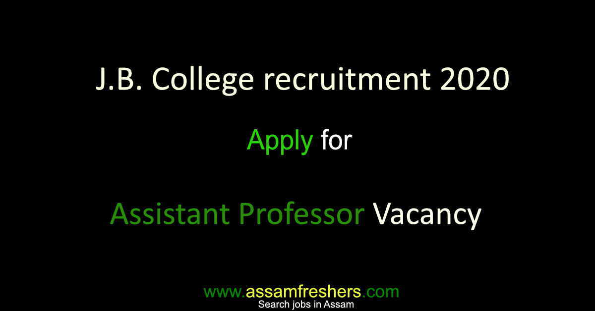 J.B. College recruitment 2020 for Assistant Professor Vacancy