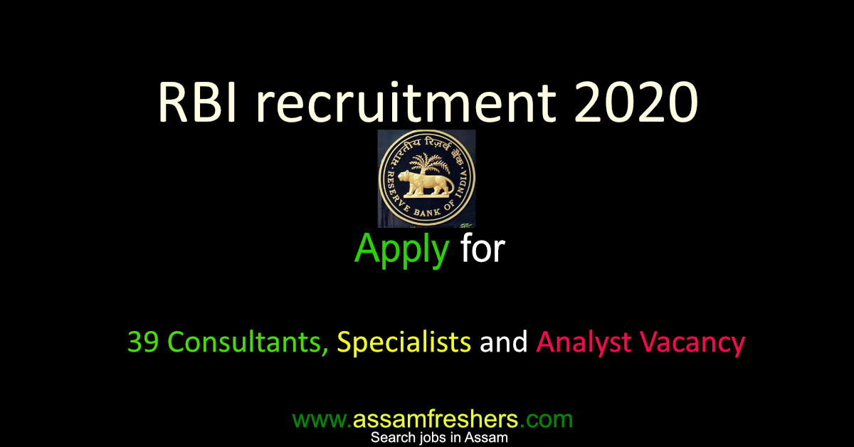 RBI recruitment 2020 for 39 Consultants, Specialists and Analyst Vacancy